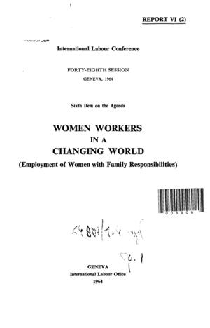 Women Workers in a Changing World: Employment of Women with Family Responsiblities