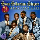 Swan Silvetone Singers: 24 Greatest Hits