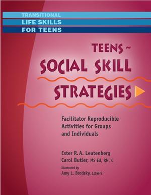 Transitional Life Skills for Teens, Teens - Social Skills Strategies