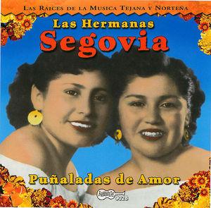 Las Hermanas Segovia: Puñaladas de Amor