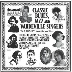 Classic Blues, Jazz & Vaudeville Singers Vol. 3 (1922-1927)
