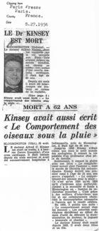 Le Dr. Kinsey est Mort / Mort A 62 Ans: Kinsey Avait Aussi Ecrit ʺLe Comportement des Oiseaux Sous la Pluieʺ