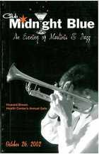 Club Midnight Blue: An Evening of Martinis & Jazz, October 26, 2002 - Program