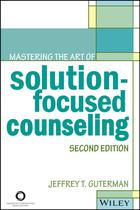 Mastering the Art of Solution-Focused Counseling, 2nd Edition (2nd edition)