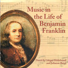 Music in the Life of Benjamin Franklin