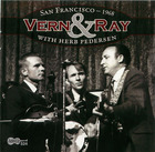 Vern & Ray: San Francisco - 1968
