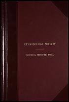 Ethnological Society of London: Minutes. 2 Jan. 1844-26 Jan. 1869