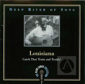 Deep River of Song: Louisiana