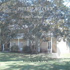 Bundanon: Music by Phillip Wilcher