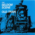 Seldom Scene: Old Train