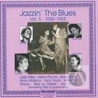 Jazzin' The Blues Vol. 5 (1930-1953)