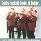 Bobby Hackett Sextet & Quintet