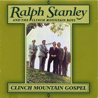 Ralph Stanley and the Clinch Mountain Boys: Clinch Mountain Gospel