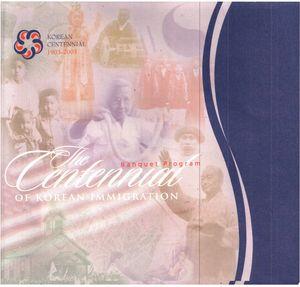 The Centennial of Korean Immigration, 1903-2003: Banquet Program