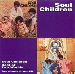 Soul Children: Best Of Two Worlds