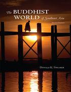 The Buddhist World of Southeast Asia (Second edition)