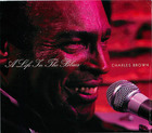 Charles Brown: A Life In The Blues