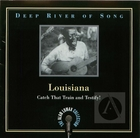Deep River of Song: Louisiana