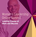 Women's Leadership Online Summit: Leading Change at Work and Beyond, I Got You: How to Be a Good Ally