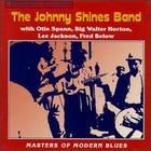 The Johnny Shines Band: Masters of Modern Blues