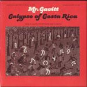 Mr. Gavitt: Calypsos of Costa Rica