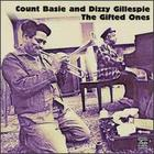 Count Basie and Dizzy Gillespie: The Gifted Ones