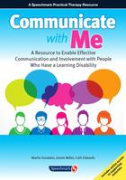 Communicate With Me: a resource to enable effective communication and involvement with people who have a learning disability
