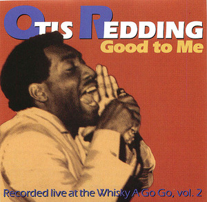 Otis Redding: Good To Me