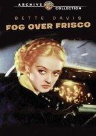 Fog Over Frisco (1934): Shooting script