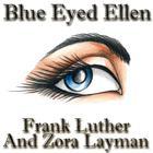 Blue Eyed Ellen