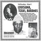 Field Recordings Vol. 5: Louisiana, Texas, Bahamas (1933-1940)