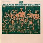 Lowland tribes of Ecuador album art