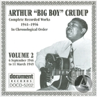 Arthur Big Boy Crudup Vol 2 1946 - 1949
