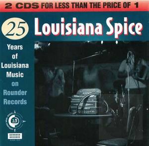 Louisiana Spice: 25 Years of Louisiana Music on Rounder Records: City Disk, Disk 1