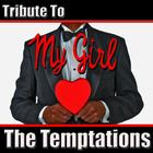 My Girl: Tribute To The Temptations