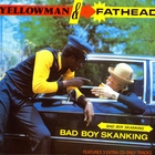 Bad Boy Skanking