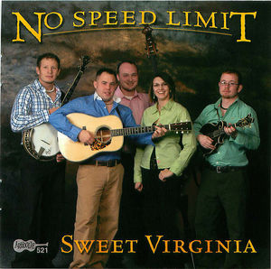 No Speed Limit: Sweet Virginia