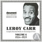 Leroy Carr: Complete Recorded Works In Chronological Order, Vol. 6