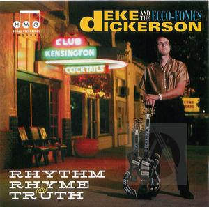 Deke Dickerson and the Ecco-Fonics: Rhythm, Rhyme & Truth
