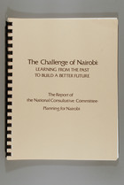 The Challenge of Nairobi: Learning from the Past To Build a Better Future