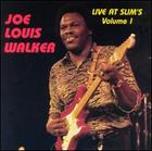 Joe Louis Walker: Live at Slim's, Vol. 1