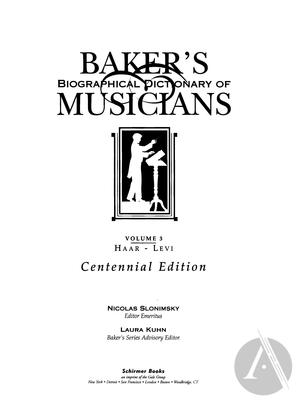 Baker's Biographical Dictionary of Musicians, vol. 3