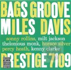 Miles Davis and the Modern Jazz Giants: Bags' Groove