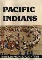 PACIFIC INDIANS: PROFILES FROM 20 COUNTRIES