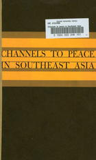 Channels to Peace in Southeast Asia