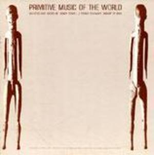 Primitive Music of the World