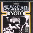 Art Blakey and the Jazz Messengers: Kyoto