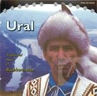 Ural: Traditional Music of Bashkortostan