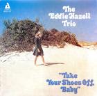 The Eddie Hazell Trios - Volume 1