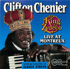 Clifton Chenier: The King of Zydeco, Live at Montreux